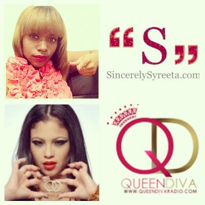 SS Announcement: Queen Diva & Sincerely Syreeta   Sincerely